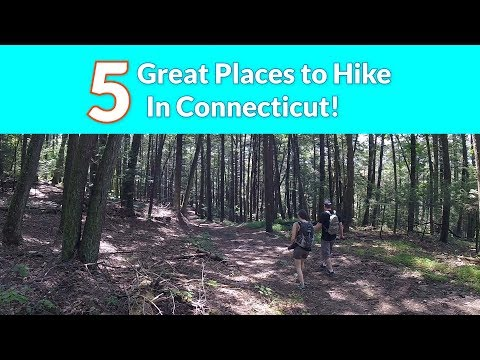 Five | Great Places to Hike | In Connecticut
