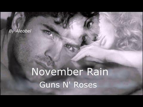 November Rain  ♥ Guns N' Roses  ~ Traduzione in Italiano
