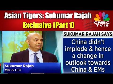 Asian Tigers: Sukumar Rajah Exclusive (Part 1)   CNBC Tv18