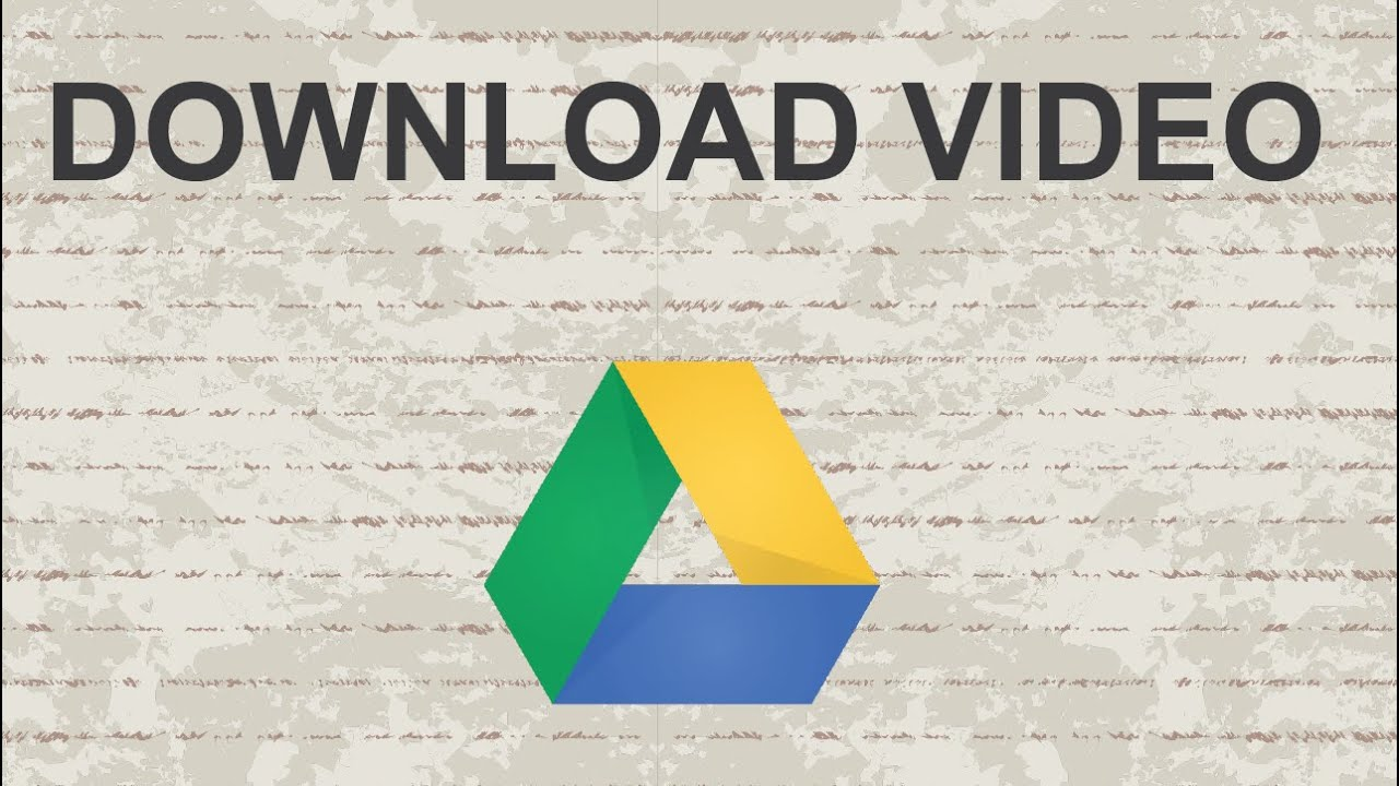 How to download video from Google Drive - YouTube