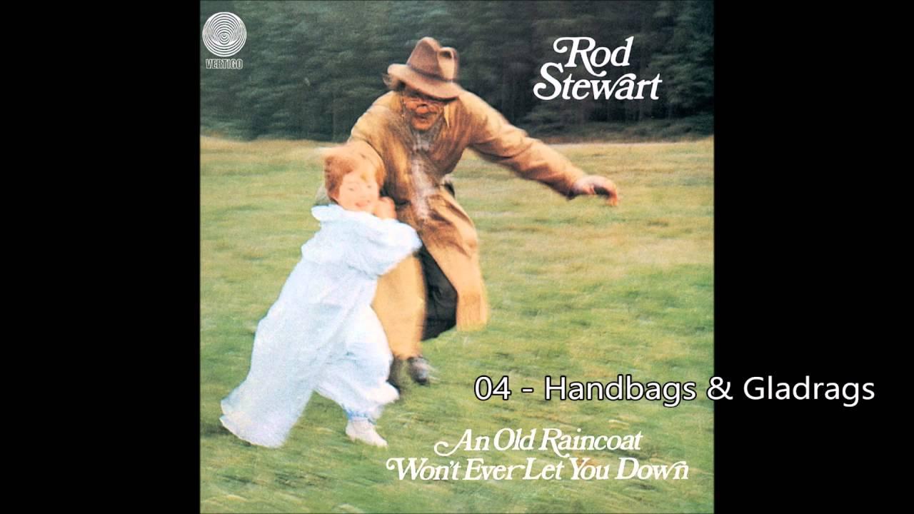 840ae2913c Rod Stewart - Handbags   Gladrags (1969)  HQ+Lyrics  - YouTube