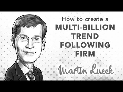 How to Build a Multi-Billion Trend Following Firm | with Martin Lueck