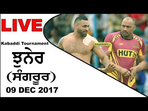 🔴[Live] Jhuner (Sangrur) Kabaddi Tournament  09 Dec 2017