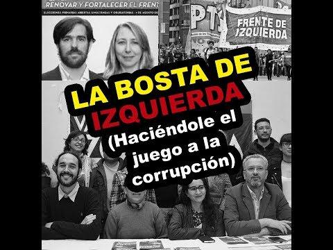 LA BOSTA DE IZQUIERDA (Haciéndole el juego a la corrupción)