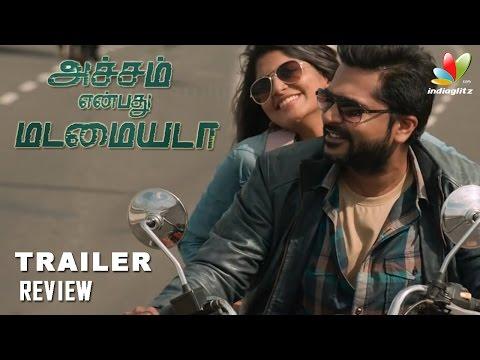 Acham Enbathu Madamaiyada Trailer Review | Simbu, Gautham Menon