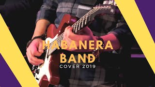 HABANERA BAND - Stayin' Alive [COVER 2019] 4K