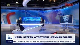 Rozmowy niedokończone: Stefan Kardynał Wyszyński – Prymas Polski