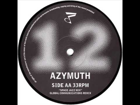 Azymuth - Jazz Carnival (Global Communication Space Jazz Mix)