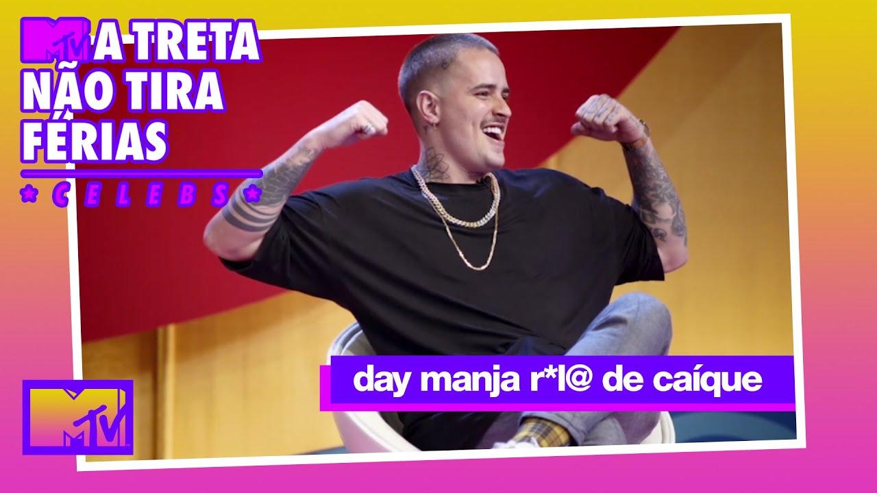 Day manja a R*L@ de Caíque!   MTV A Treta Não Tira Férias Celebs T1