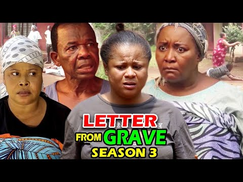 Download LETTER FROM THE GRAVE SEASON 3 - (New Movie)  2021 Latest Nigerian Nollywood Movie Full HD