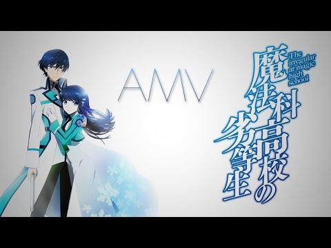 Mahouka - AMV -「Blood and Stone」