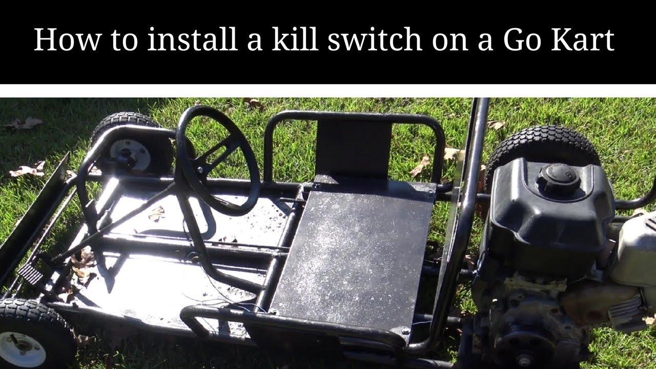 how to install a kill switch on a go kart youtube rh youtube com