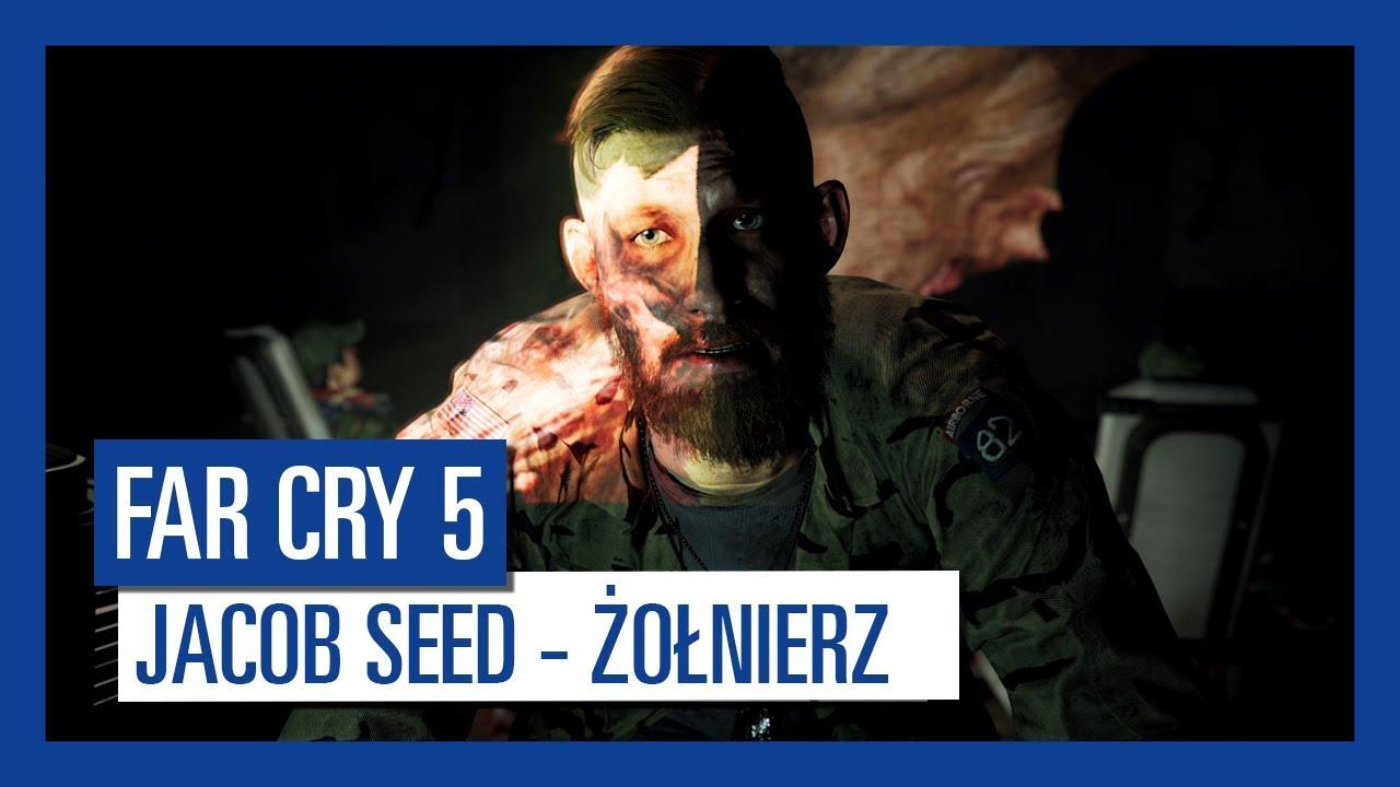 Far Cry 5: Jacob Seed – ŻOŁNIERZ | Charakterystyka postaci |