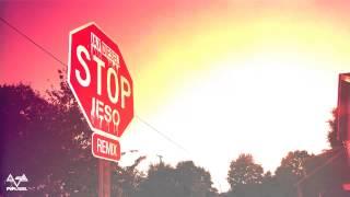 Jay Diesel - Stop (Jeso Remix)