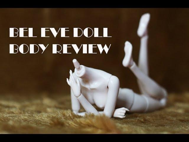 Bel Eve Doll Body Review (obitsu, momoko, unoa)