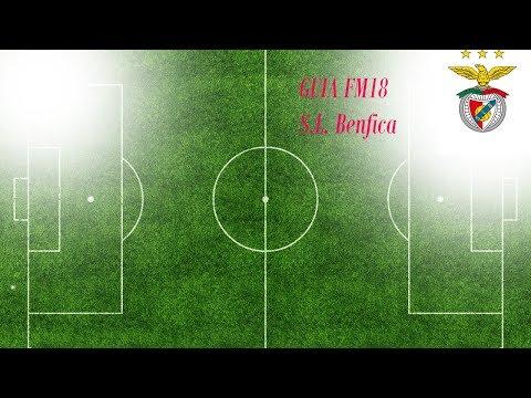 FM18 - SL. Benfica breve guia de equipa