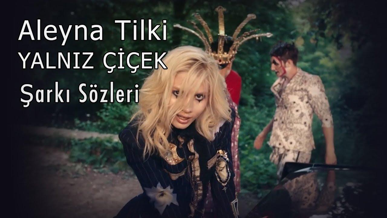 Aleyna Tilki Yalnız Çiçek Şarkı Sözü