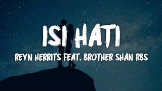 Download Isi Hati - Reyn Herrits ft. Brother Shan RBS (LIRIK VIDEO) Mp3