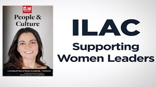 ILAC, Supporting Women Leaders