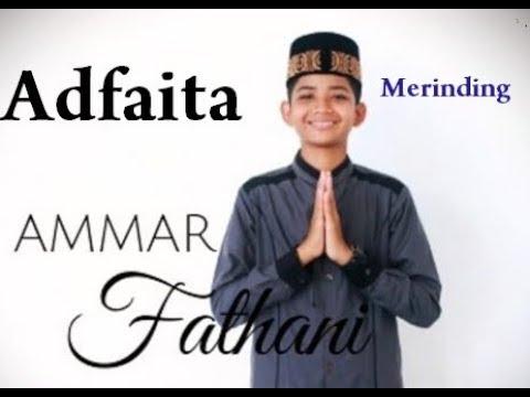 Sholawat Merdu Dan Merinding Adfaita Versi Ammar Fathani