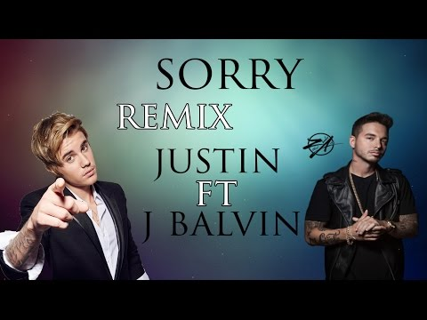 sorry remix con letra - justin bieber and...