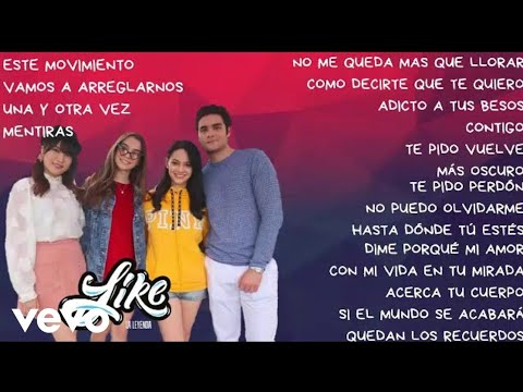 Canciones [Preview] | Like, La Leyenda | Like Fans Official