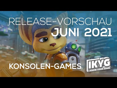 Games-Release-Vorschau - Juni 2021 - Konsole