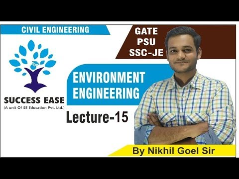 Lec-15 | Waste Water Engineering By Nikhil Sir | Civil Engg.| GATE | PSU | SSC JE || SUCCESS EASE ||
