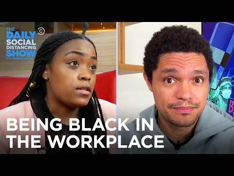 Black Americans in the Workplace | The Daily Social Distancing Show