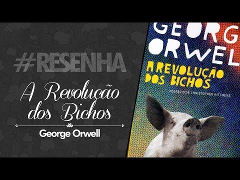 #RESENHA: A Revolução dos Bichos - George Orwell