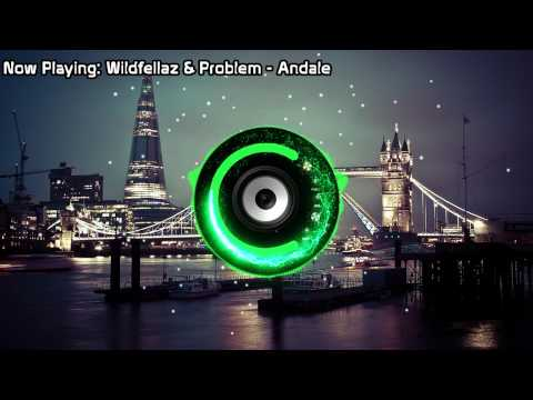 Wildfellaz & Problem - Andale (Bass Boosted)