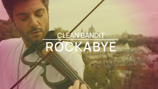 Cover violín Rockabye - Clean Bandit ft. Sean Paul & Anne Marie - Jose Asunción-