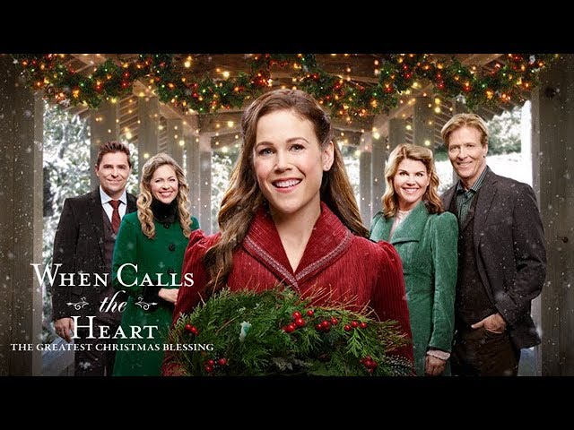 When Calls the Heart: The Greatest Christmas Blessing   YouTube