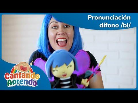 El hada de Bulublú   Pronunciación Dífono /bl/   Cantando Aprendo a Hablar