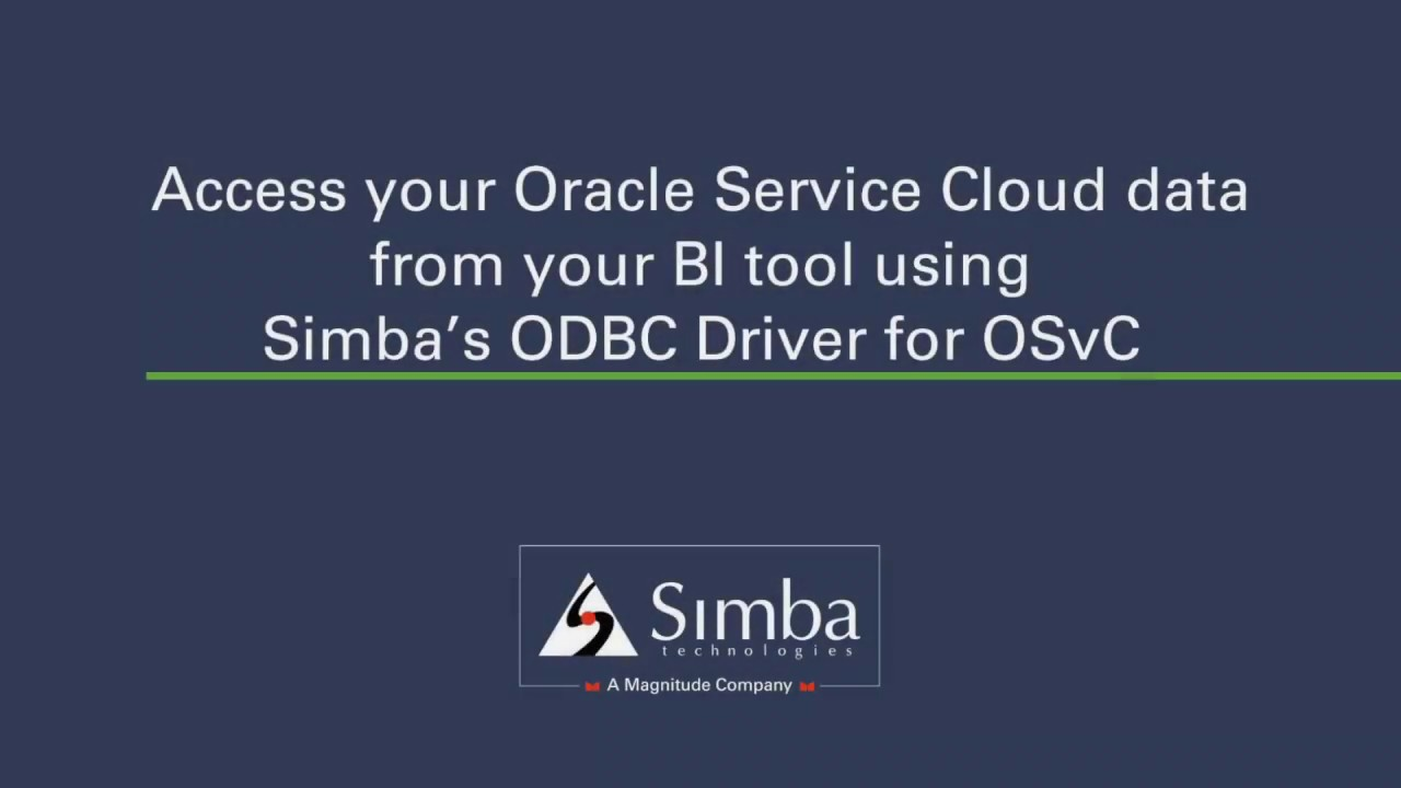 Access your Oracle Service Cloud data from BI tool - Simba