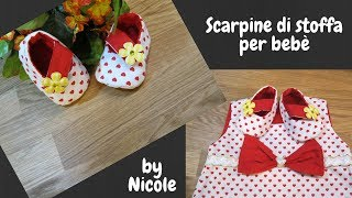 Scarpine di stoffa per bebè - Sewing baby shoes
