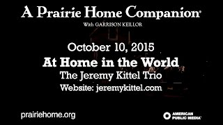 Jeremy Kittel Trio --- At Home in the World (Daniel Pearl Tribute)