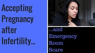 Accepting Pregnancy after Infertility/Fertility IVF Success