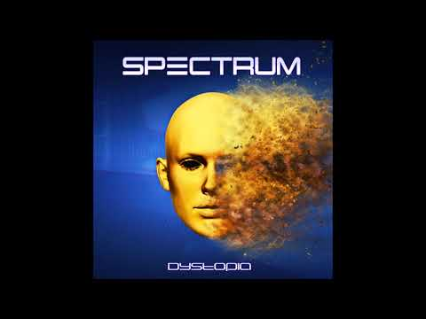 Spectrum - Dystopia (2018) - Full Album Mp3