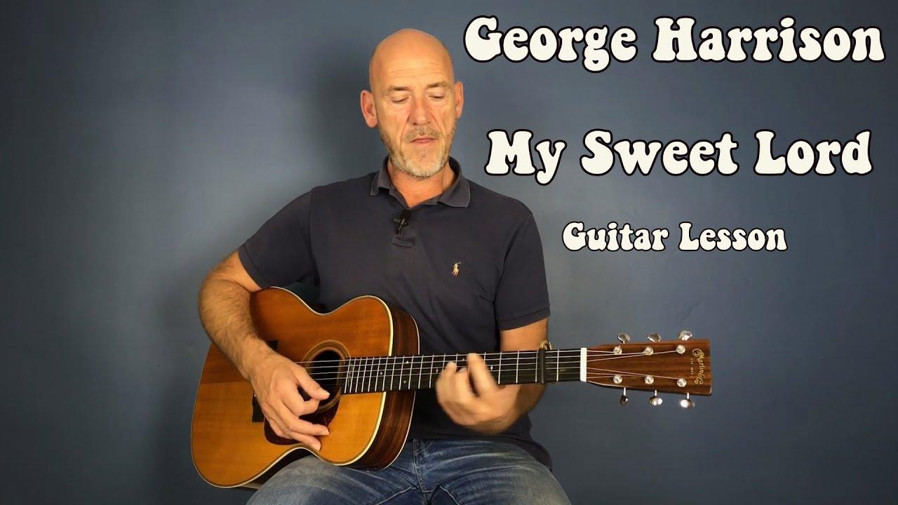 George Harrison - My Sweet Lord  - Guitar lesson by Joe Murphy
