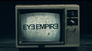 Watch Eye Empire One Day video