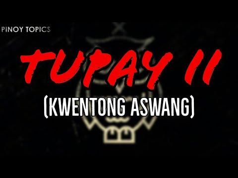 Tupay Part 2(Aswang True Story#210)