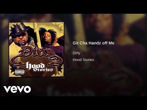 Dirty - Git Char Hand off Me