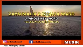 Zayn Zhavia Ward - A Whole New World (Lyrics + Terjemahaan)