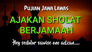 Download Lagu Pujian Jawa Lawas | Hey, Sedulur.... Ayo Sholat Berjama'ah | Puji pujian sebelum sholat | F.Kamal mp3