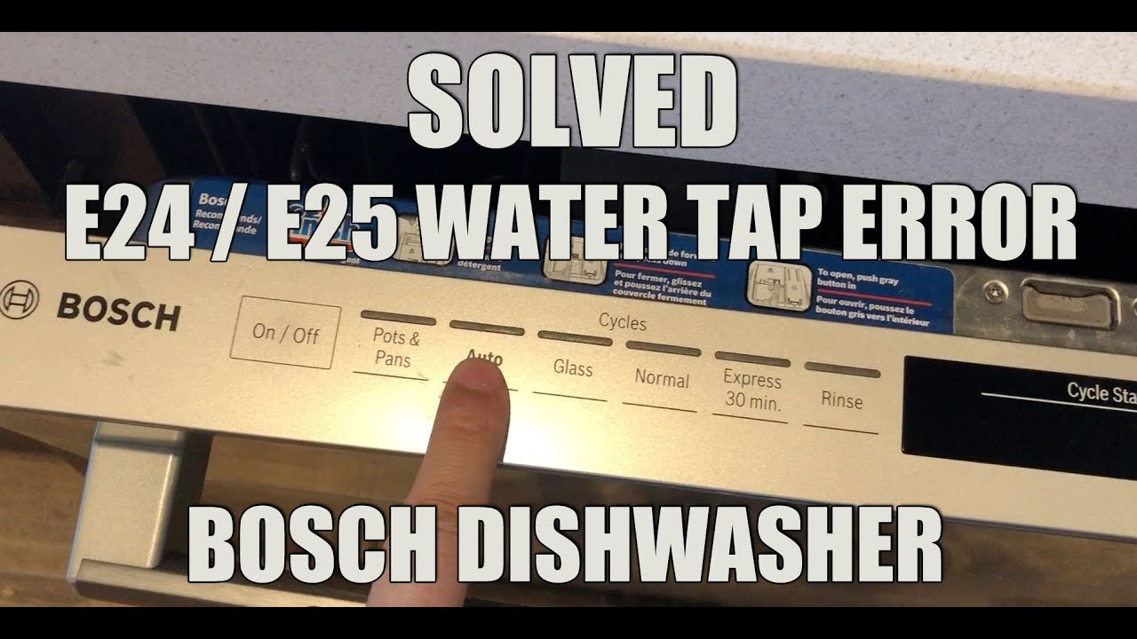 Solved bosch dishwasher e e water tap error youtube