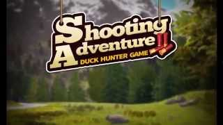 Shooting Adventure: Duck Hunter Game - Trailer