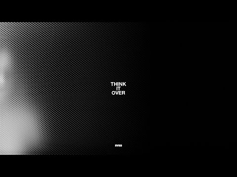 RVRB - THINK IT OVER (audio)