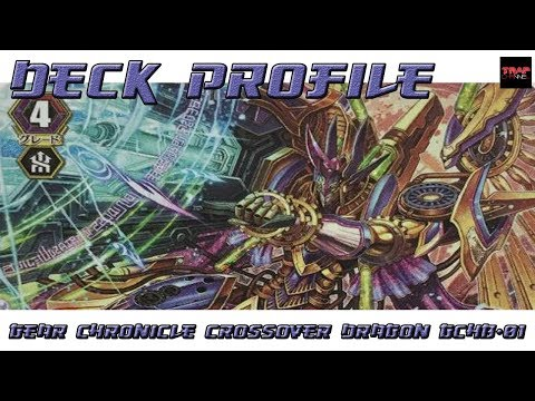 VFT Gear Chronicle (Crossover Dragon)(GCHB-01) Deck Profile