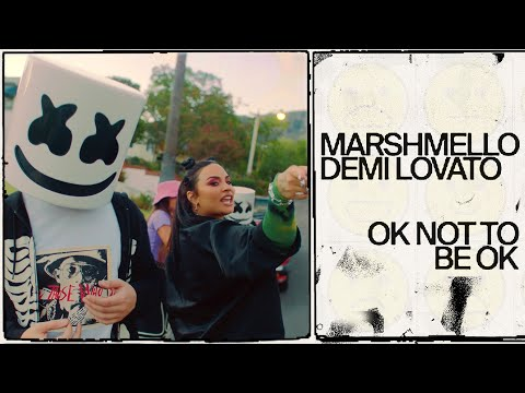 Marshmello & Demi Lovato - OK Not To Be OK (Official Music Video)